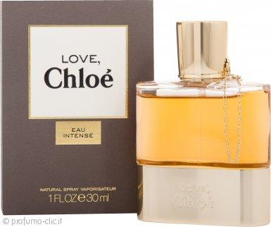 Chloe Love Eau Intense Eau de Parfum 30ml Spray