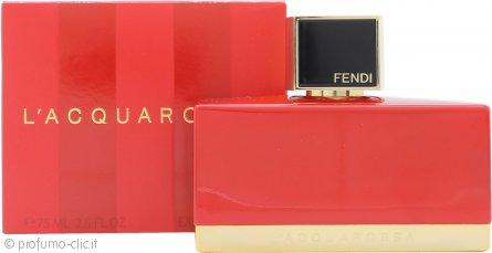 Fendi L'Acquarossa Eau de Parfum 75ml Spray