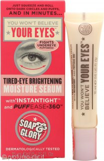 Soap & Glory You Wont Believe Your Eyes Tired-Eye Brightening Moisture Siero Occhi 15ml